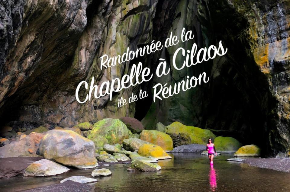 RANDONNÉE À LA CHAPELLE |CILAOS